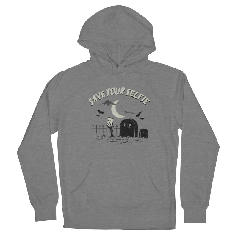 Save your selfie Women's French Terry Pullover Hoody by jackduarte's Artist Shop