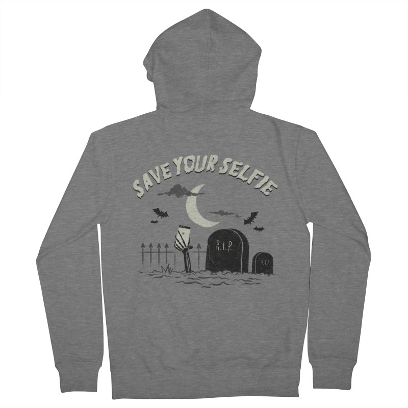 Save your selfie Women's French Terry Zip-Up Hoody by jackduarte's Artist Shop