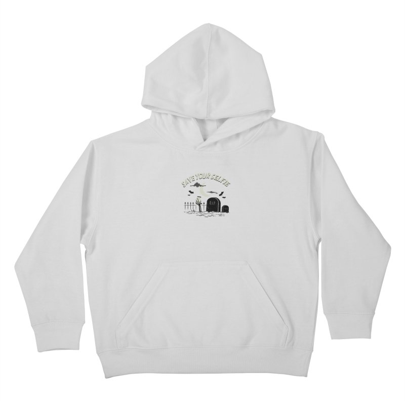 Save your selfie Kids Pullover Hoody by jackduarte's Artist Shop