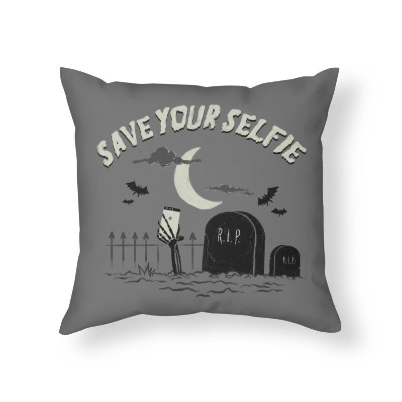 Save your selfie Home Throw Pillow by jackduarte's Artist Shop