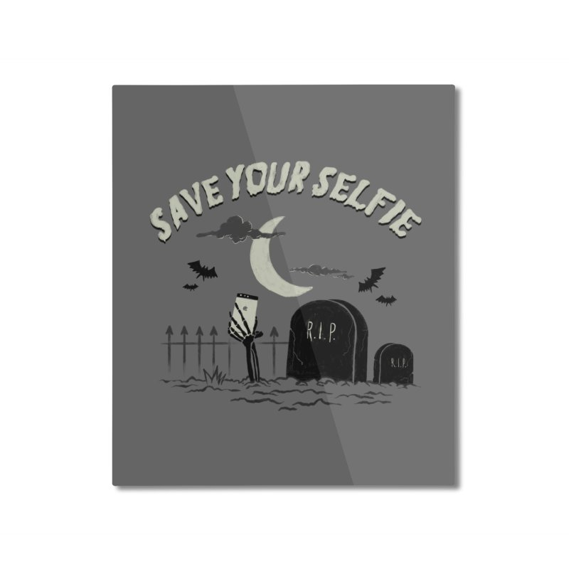 Save your selfie Home Mounted Aluminum Print by jackduarte's Artist Shop