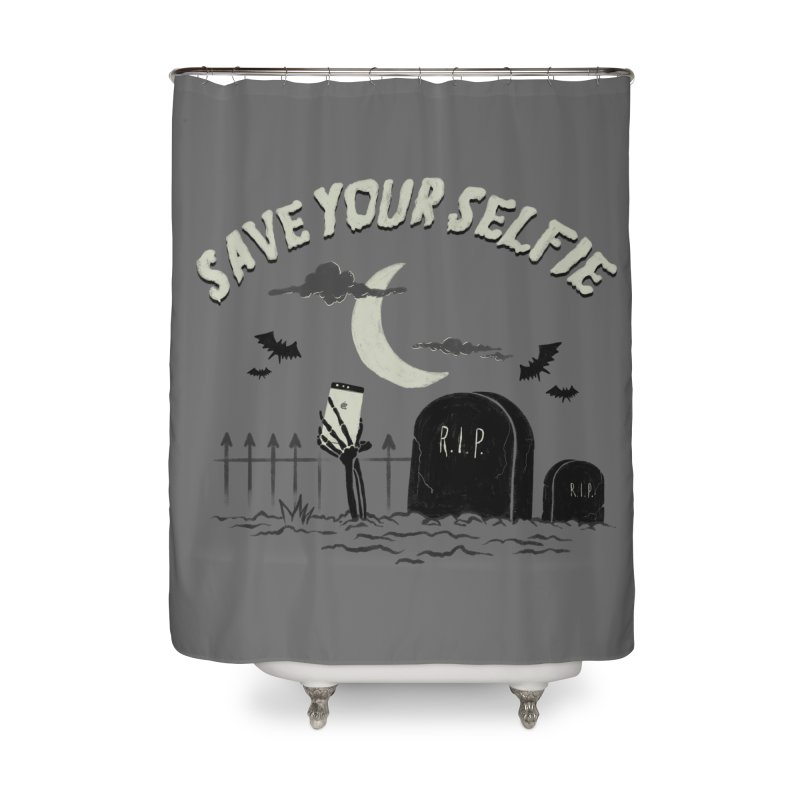 Save your selfie Home Shower Curtain by jackduarte's Artist Shop