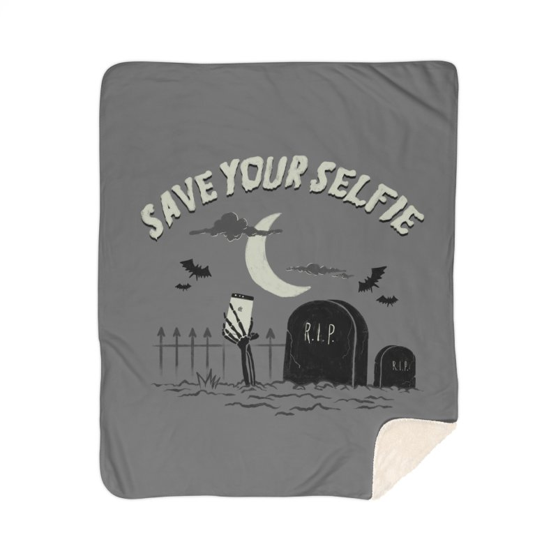 Save your selfie Home Blanket by jackduarte's Artist Shop