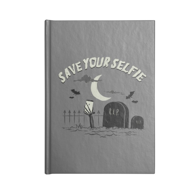 Save your selfie Accessories Lined Journal Notebook by jackduarte's Artist Shop