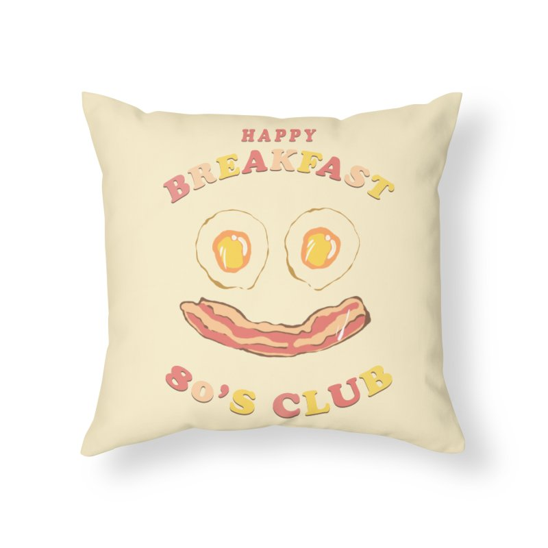 Happy breakfast Home Throw Pillow by jackduarte's Artist Shop