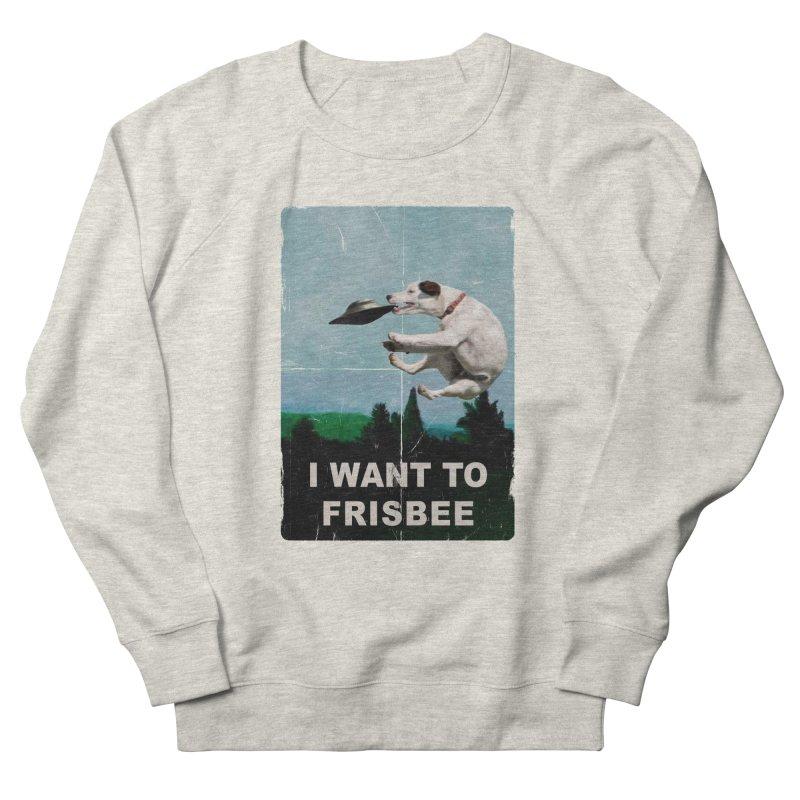 I want Frisbee Men's French Terry Sweatshirt by jackduarte's Artist Shop