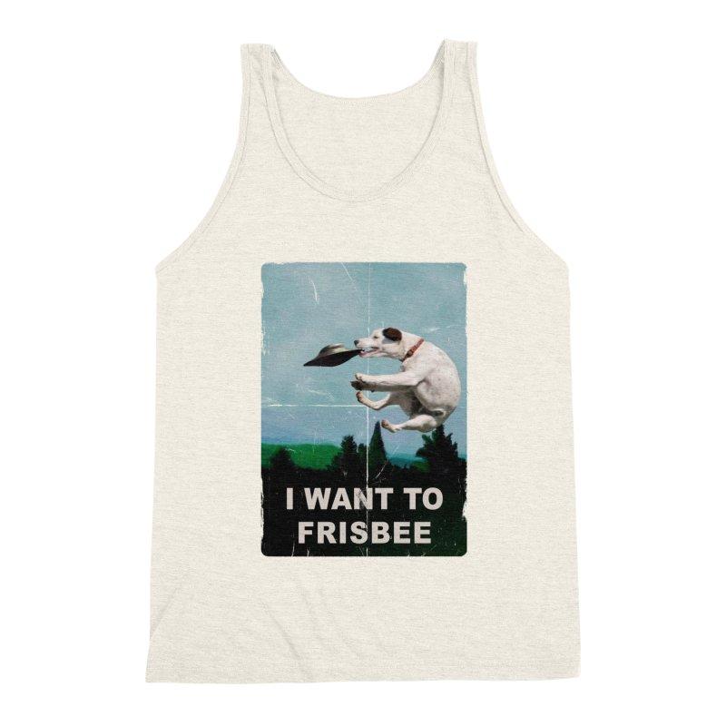 I want Frisbee Men's Triblend Tank by jackduarte's Artist Shop