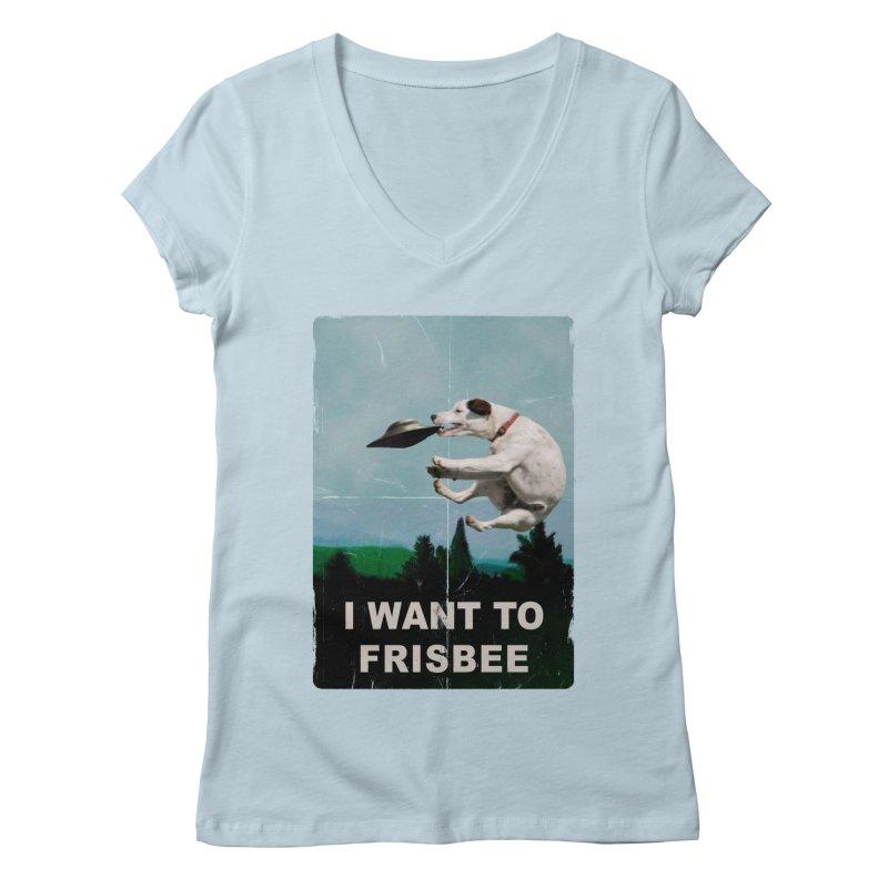 I want Frisbee Women's V-Neck by jackduarte's Artist Shop