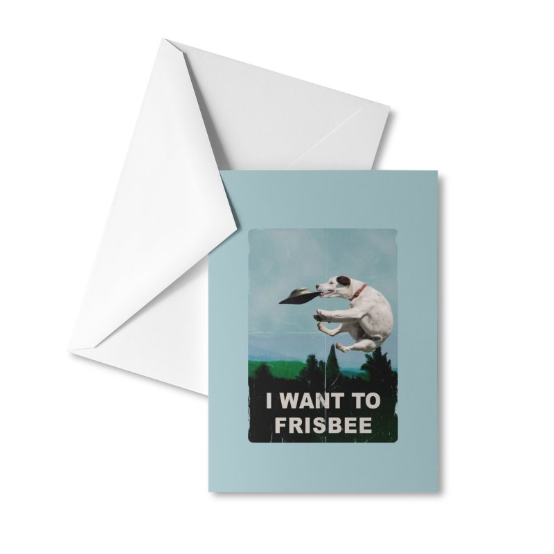 I want Frisbee Accessories Greeting Card by jackduarte's Artist Shop