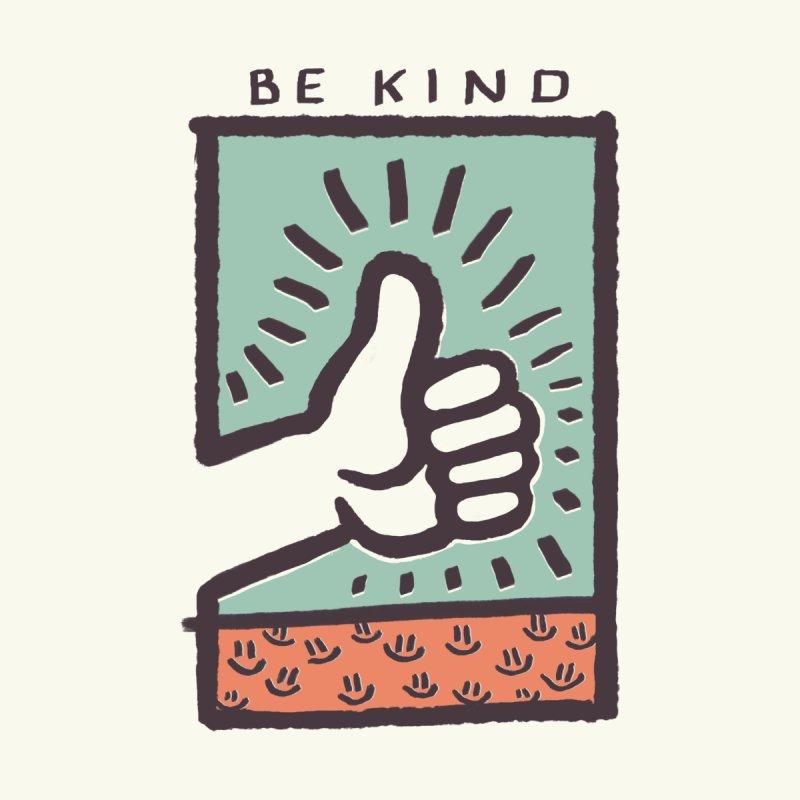 Be Kind Women's Tank by jackduarte's Artist Shop
