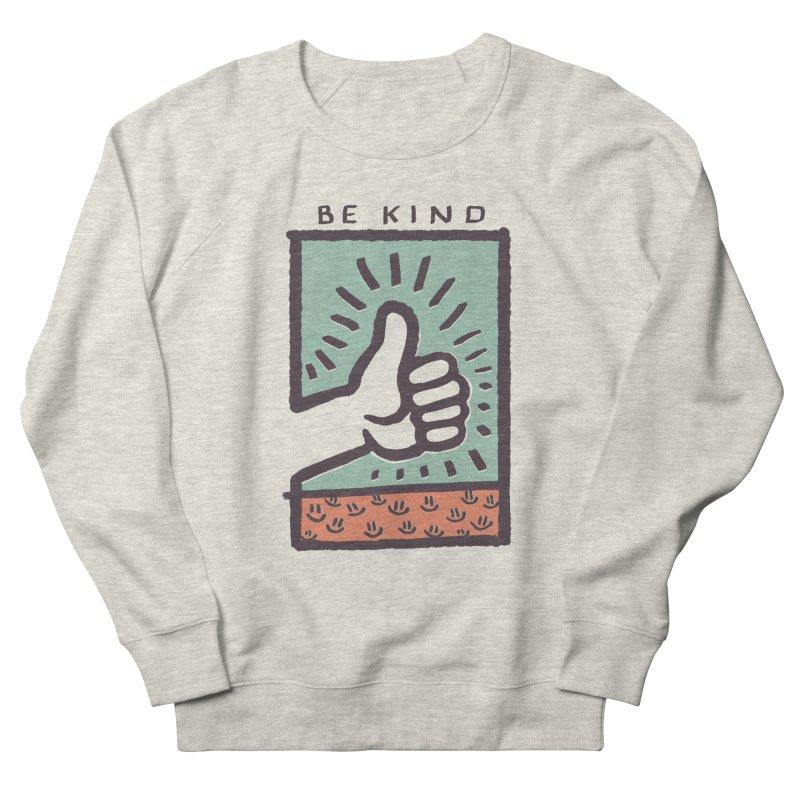 Be Kind Men's Sweatshirt by jackduarte's Artist Shop