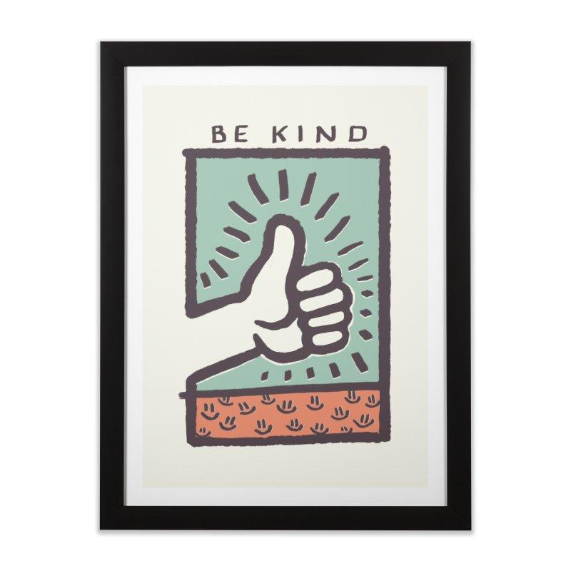 Be Kind Home Framed Fine Art Print by jackduarte's Artist Shop