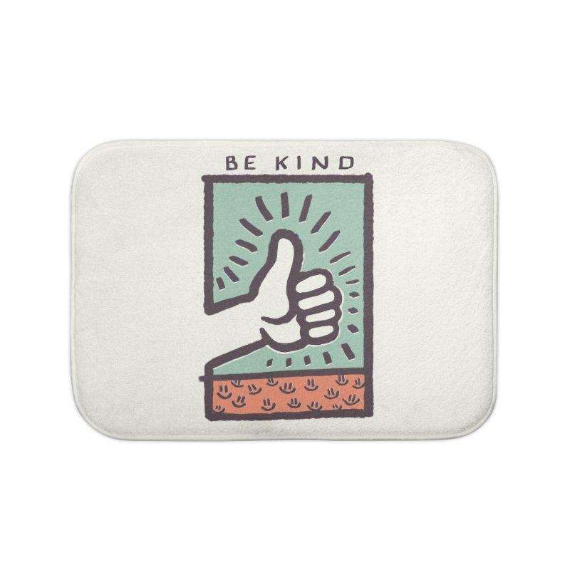 Be Kind Home Bath Mat by jackduarte's Artist Shop