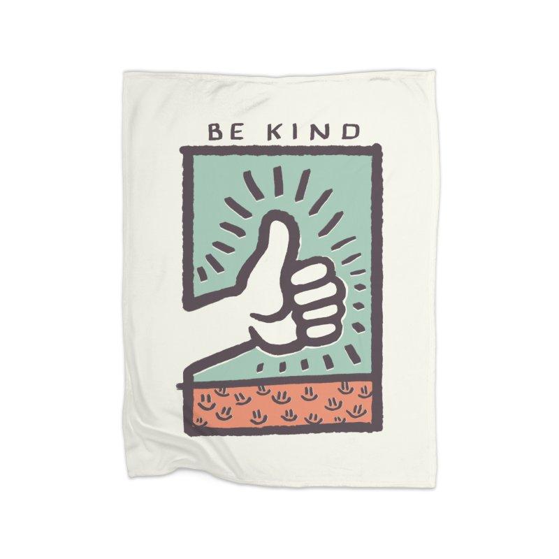 Be Kind Home Blanket by jackduarte's Artist Shop