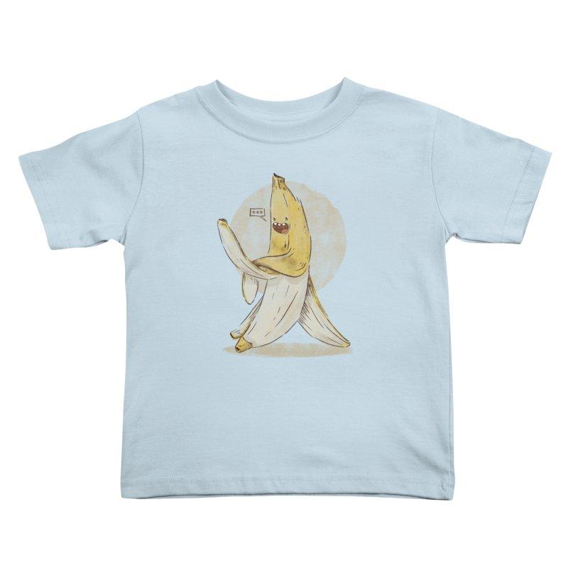 Banana for you Kids Toddler T-Shirt by jackduarte's Artist Shop