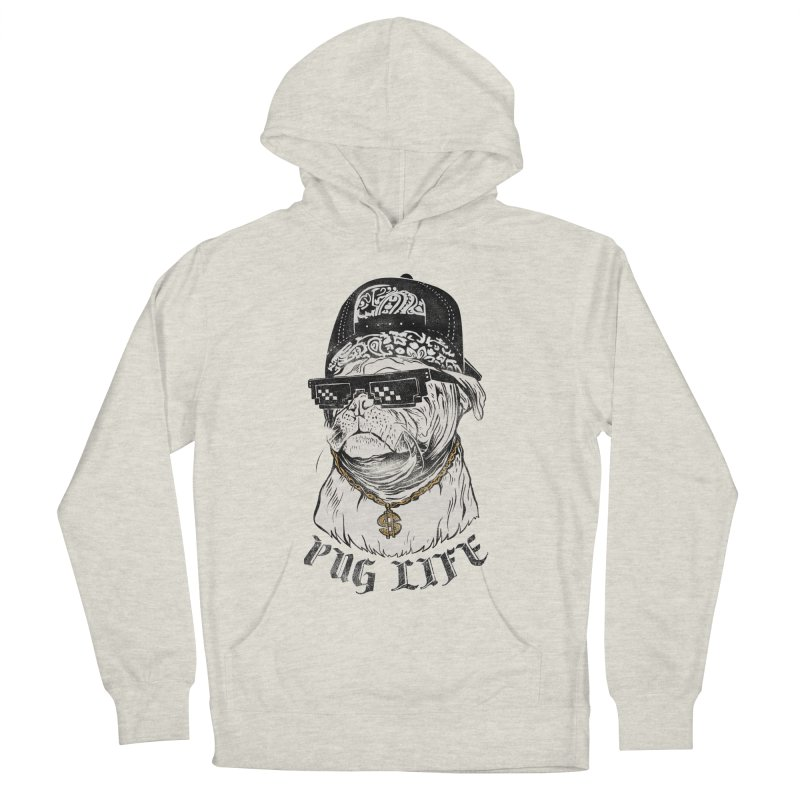 Pug life Women's Pullover Hoody by jackduarte's Artist Shop