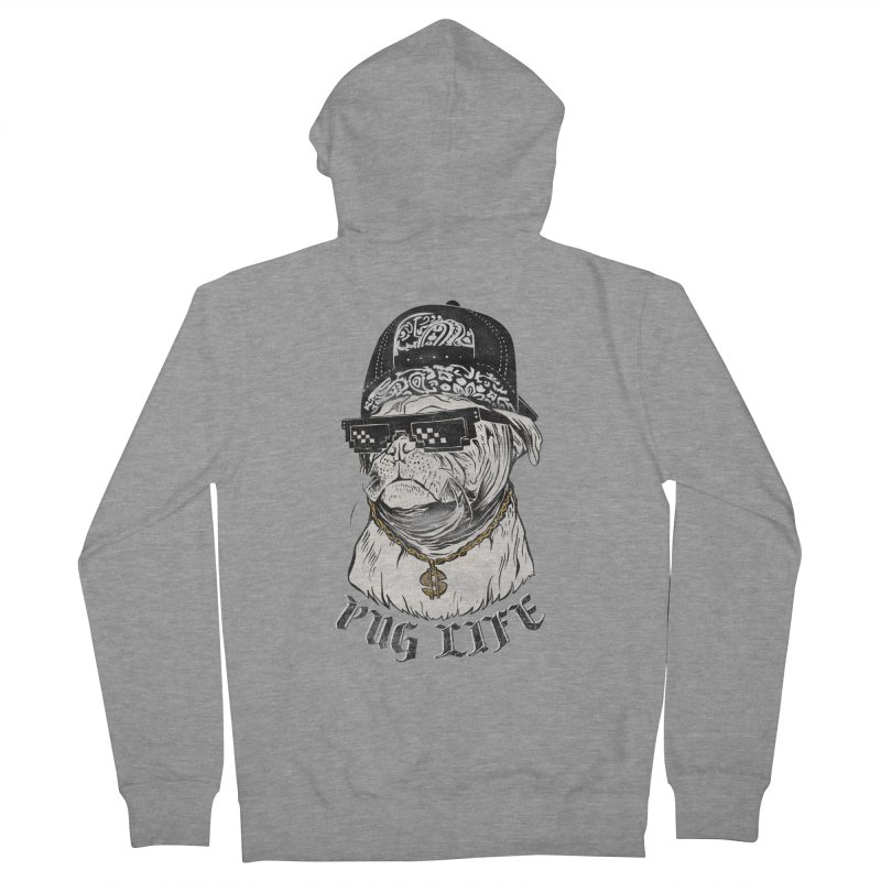 Pug life Men's French Terry Zip-Up Hoody by jackduarte's Artist Shop