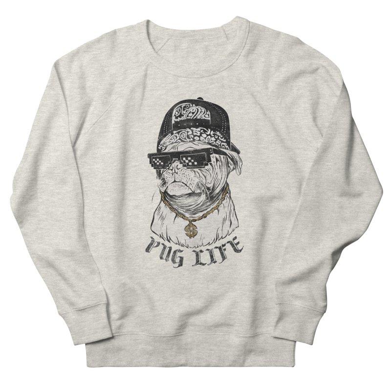 Pug life Women's Sweatshirt by jackduarte's Artist Shop