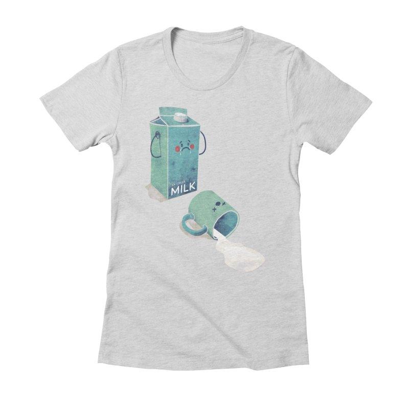 Don't cry for milk Women's T-Shirt by jackduarte's Artist Shop
