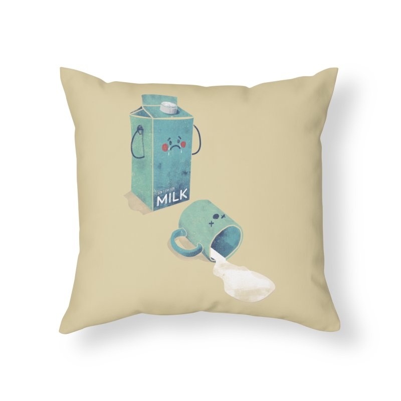 Don't cry for milk Home Throw Pillow by jackduarte's Artist Shop