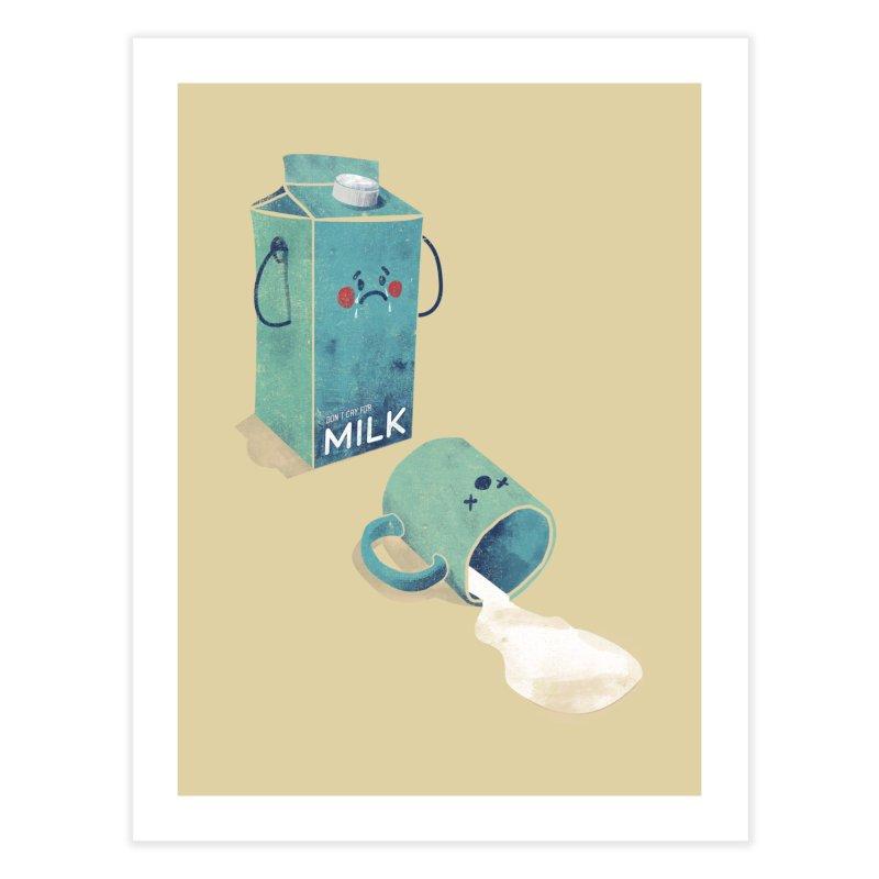 Don't cry for milk Home Fine Art Print by jackduarte's Artist Shop