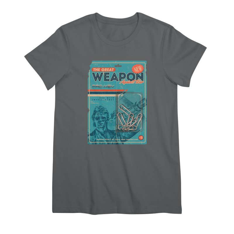 Great weapon Women's Premium T-Shirt by jackduarte's Artist Shop