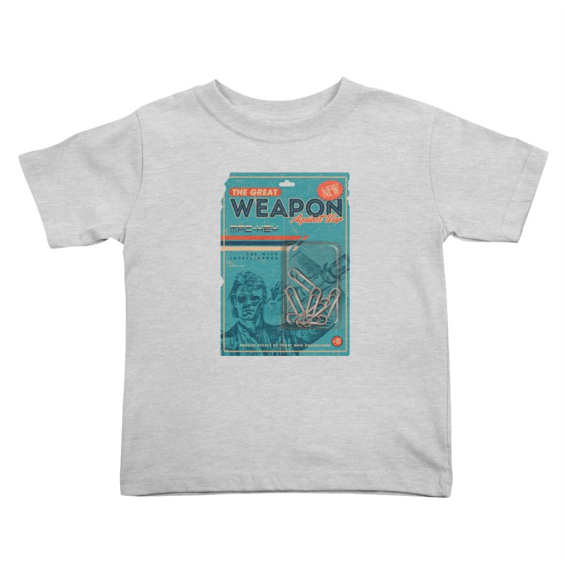 Great weapon Kids Toddler T-Shirt by jackduarte's Artist Shop