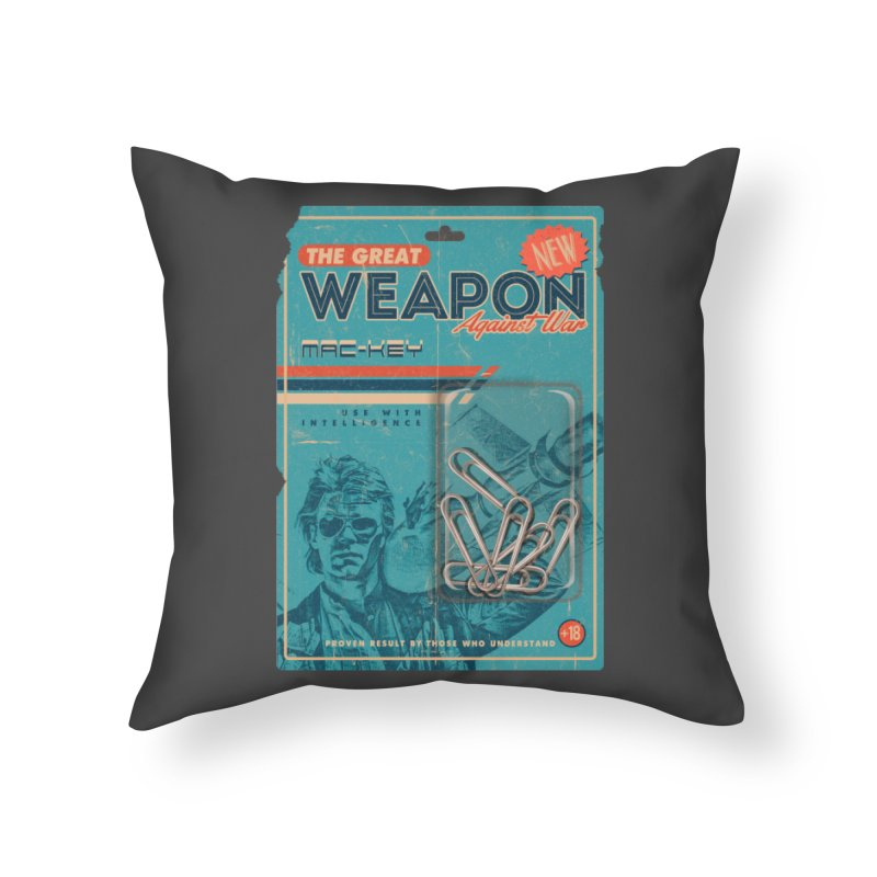 Great weapon Home Throw Pillow by jackduarte's Artist Shop