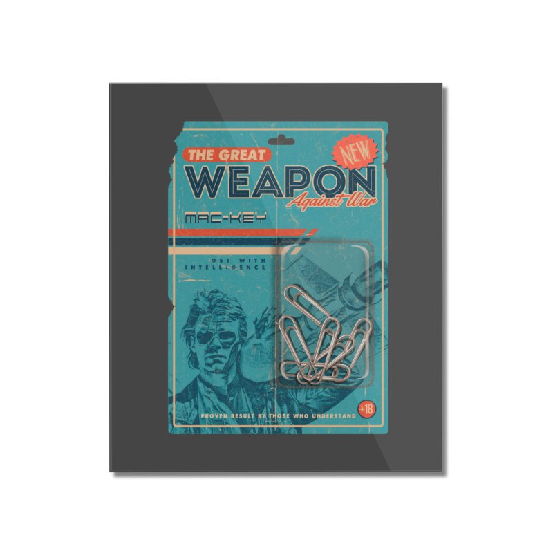 Great weapon Home Mounted Acrylic Print by jackduarte's Artist Shop