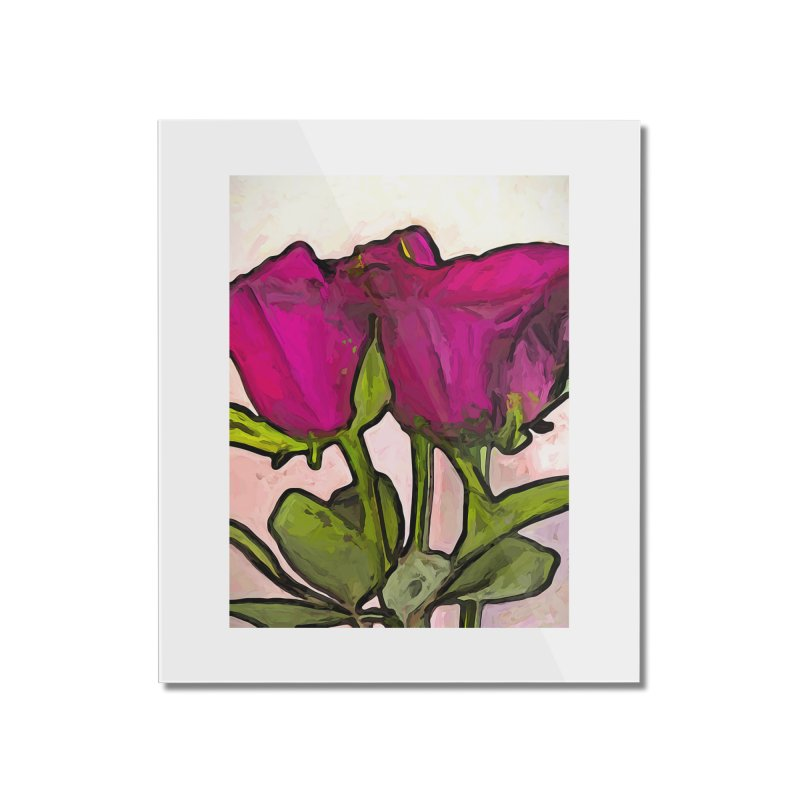 The Roses with the Green Stems and Leaves Home Mounted Acrylic Print by jackievano's Artist Shop