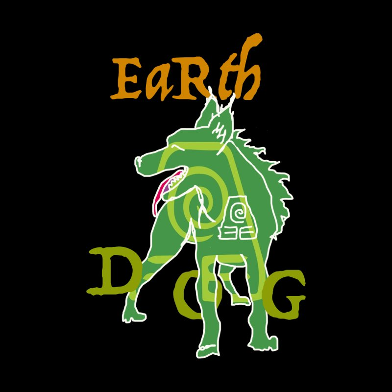 EARTH DOG no border by jackrabbithollow's Artist Shop