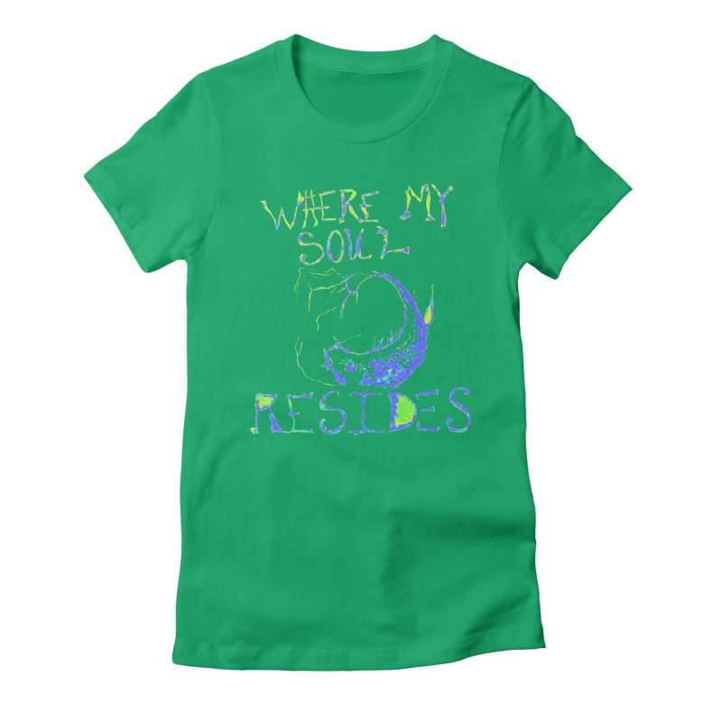 Where My Soul Resides Women's T-Shirt by jackrabbithollow's Artist Shop