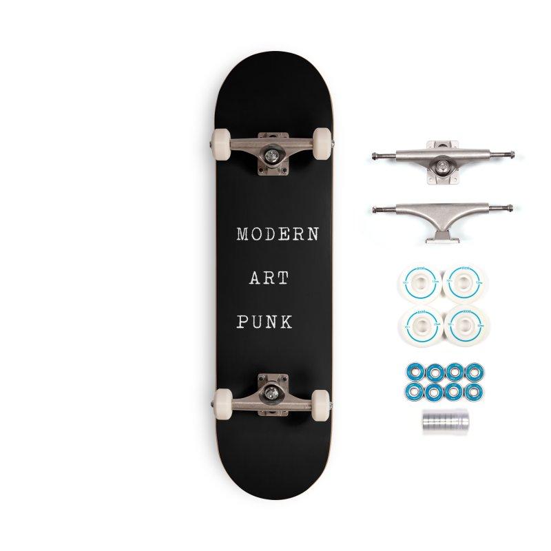 Moden Art Punk White Lettering Accessories Skateboard by Jack Walls