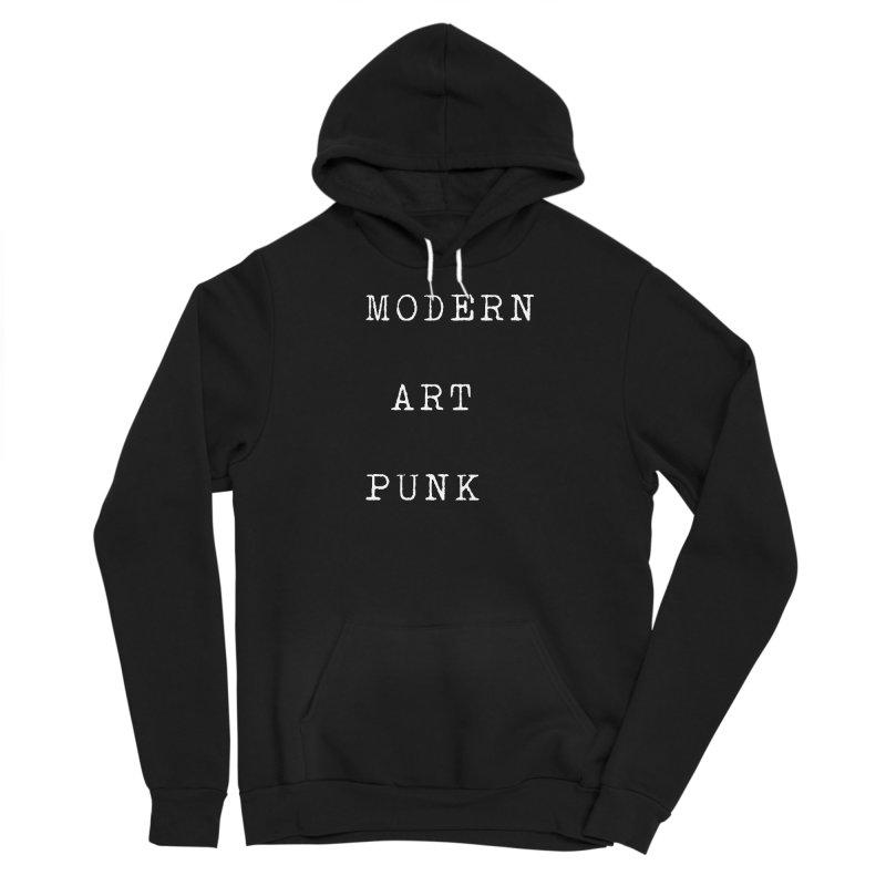 Moden Art Punk White Lettering Women's Pullover Hoody by Jack Walls
