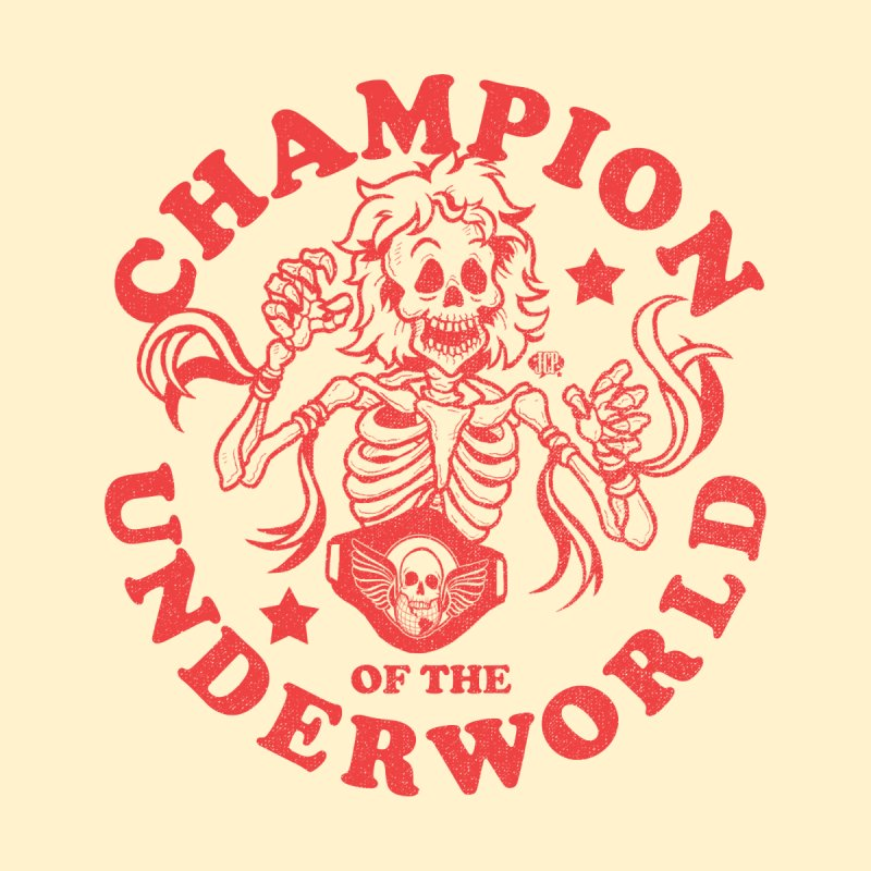 Champion of the Underworld Women's T-Shirt by JCP Designs - Original Designs by Jacob C. Paul