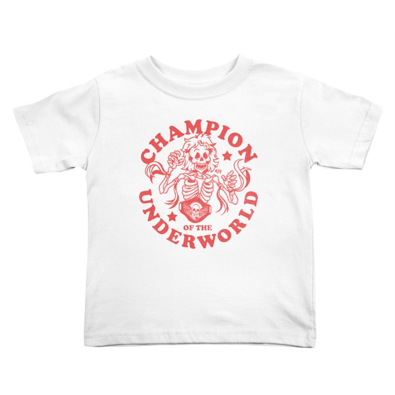 Champion of the Underworld Kids Toddler T-Shirt by JCP Designs - Original Designs by Jacob C. Paul