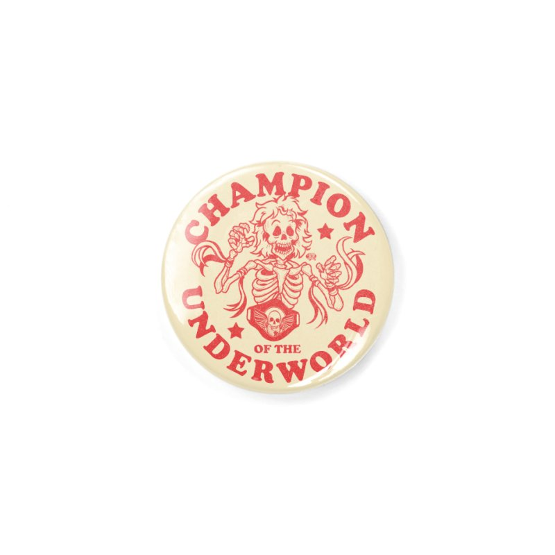 Champion of the Underworld Accessories Button by JCP Designs - Original Designs by Jacob C. Paul