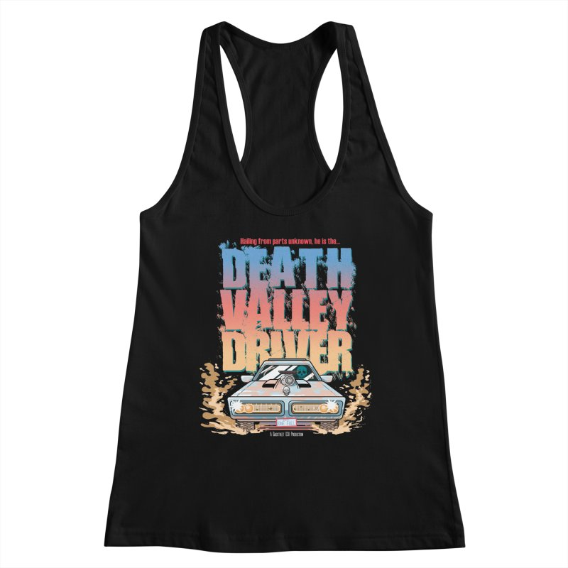 Death Valley Driver Women's Tank by JCP Designs - Original Designs by Jacob C. Paul