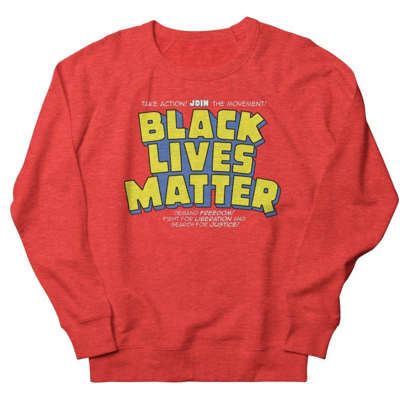 Black Lives Matter: Superheroes - Black Lives Matter Charity Design Women's Sweatshirt by JCP Designs - Original Designs by Jacob C. Paul
