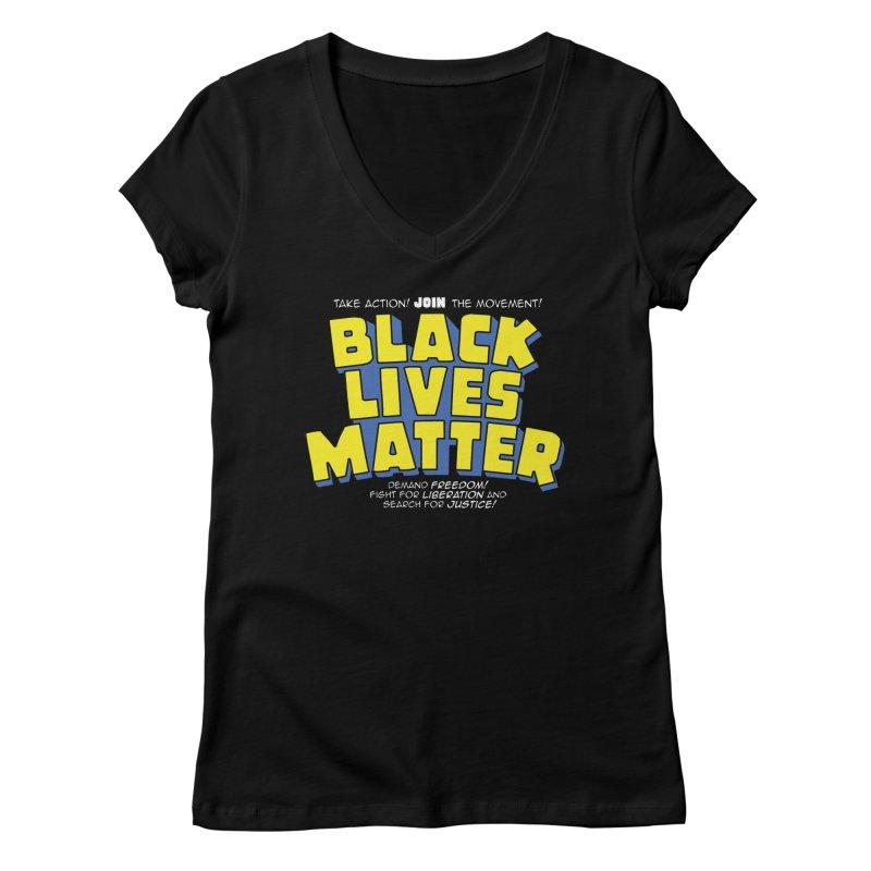 Black Lives Matter: Superheroes - Black Lives Matter Charity Design Women's V-Neck by JCP Designs - Original Designs by Jacob C. Paul