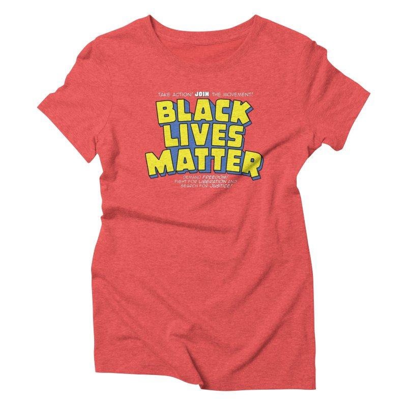Black Lives Matter: Superheroes - Black Lives Matter Charity Design Women's T-Shirt by JCP Designs - Original Designs by Jacob C. Paul