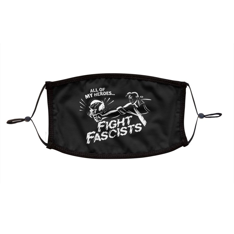All of My Heroes Fight Fascists - ACLU Charity Design Accessories Face Mask by JCP Designs - Original Designs by Jacob C. Paul