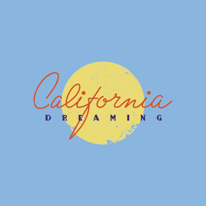 California Dreaming   by Jacob Patrick