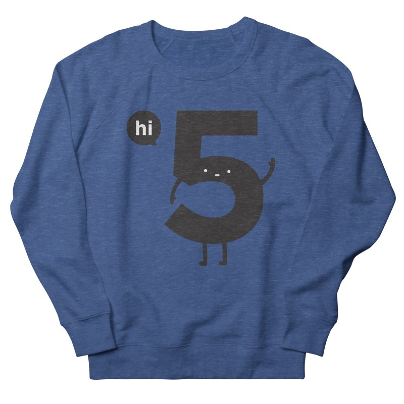 Hi 5 Men's French Terry Sweatshirt by Haasbroek's Artist Shop
