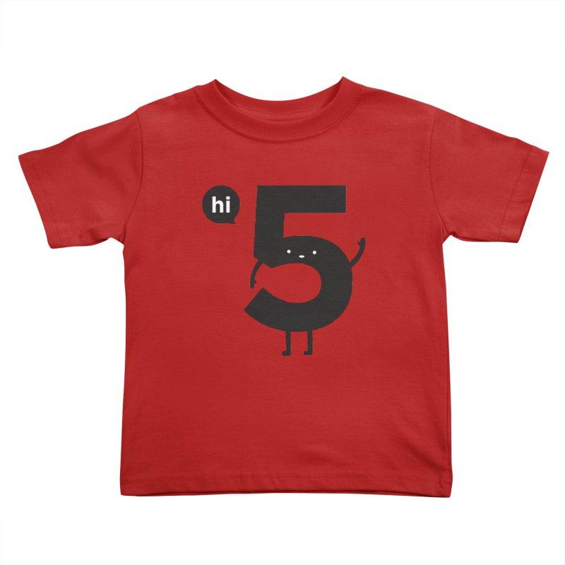 Hi 5 Kids Toddler T-Shirt by jacohaasbroek's Artist Shop