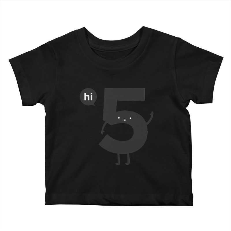 Hi 5 Kids Baby T-Shirt by Haasbroek's Artist Shop