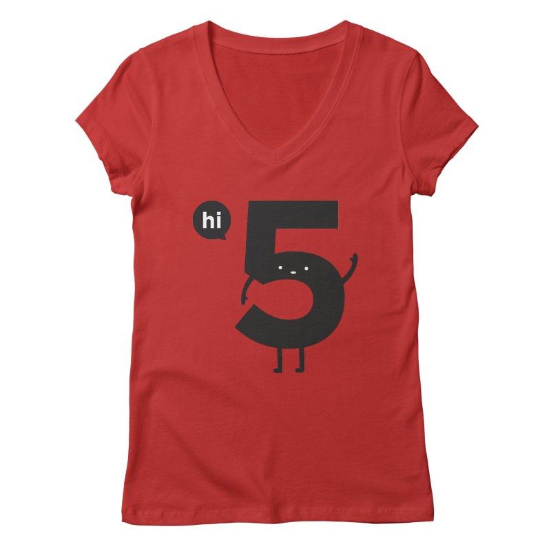 Hi 5 Women's V-Neck by Haasbroek's Artist Shop