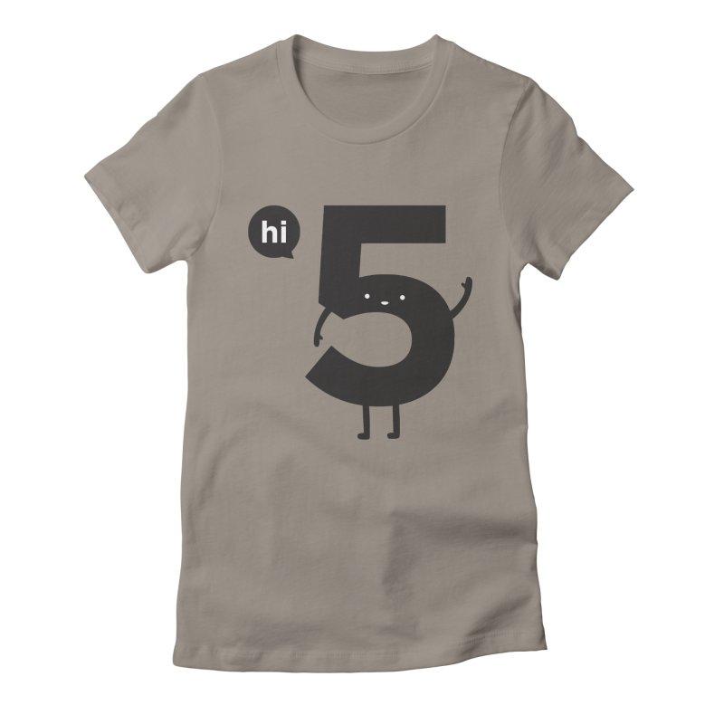 Hi 5 Women's T-Shirt by Haasbroek's Artist Shop