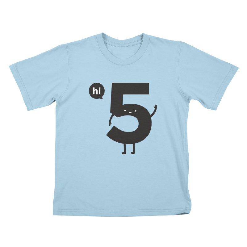 Hi 5 Kids T-Shirt by Haasbroek's Artist Shop