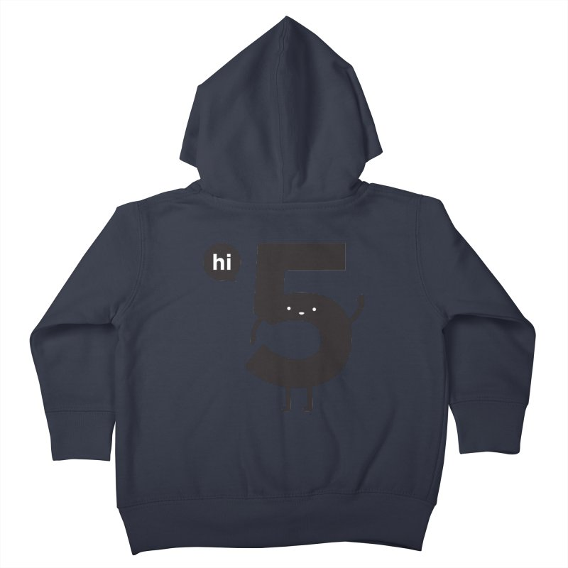 Hi 5 Kids Toddler Zip-Up Hoody by Haasbroek's Artist Shop